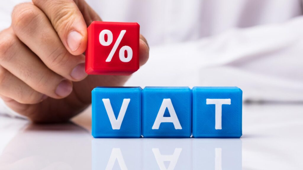 Do not forget the importance of VAT.